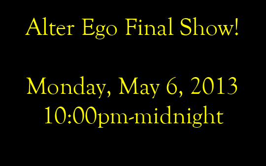 Alter Ego Last Show Banner